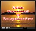 Entra nelle Cellule Parrocchiali di Evangelizzazione