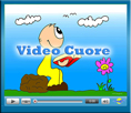 Entra nei Video Cuore